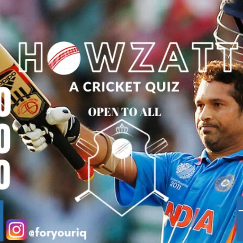 Howzatt - A Cricket Quiz By 4IQ(@foryouriq)   Open To All