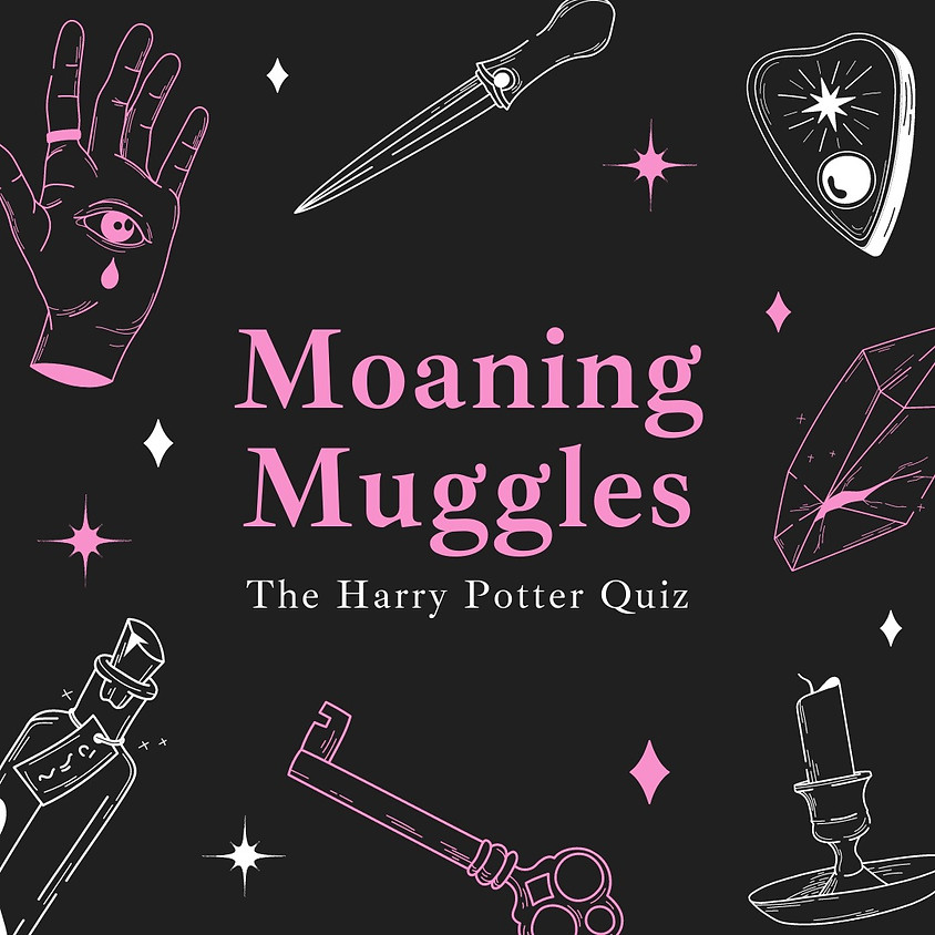 Moaning Muggles ~ 'The Harry Potter Quiz'