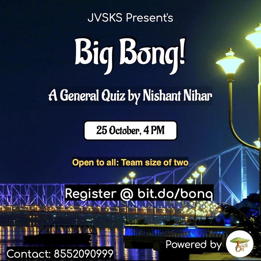 Big Bong | A General Quiz by Nishant Nihar