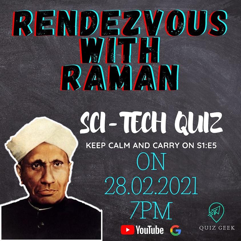 Rendezvous with Raman, the SciBizTech quiz