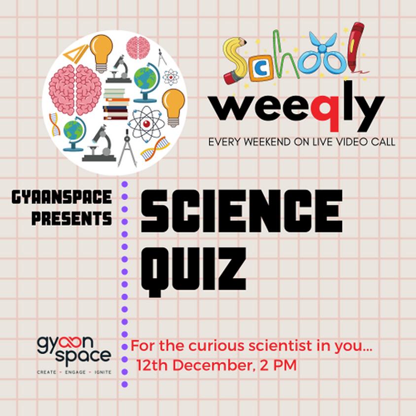 Weekly School Science Quiz