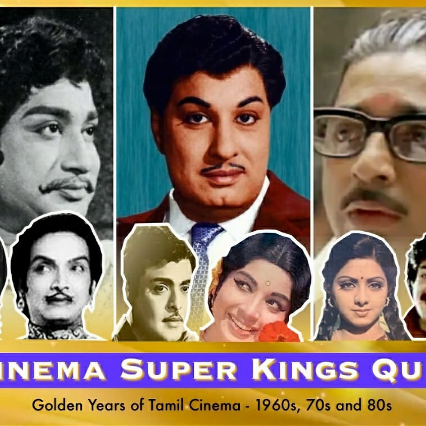 Cinema Super Kings - A free online quiz on the Golden Age of Tamil Cinema - 1960, 70, 80s movies