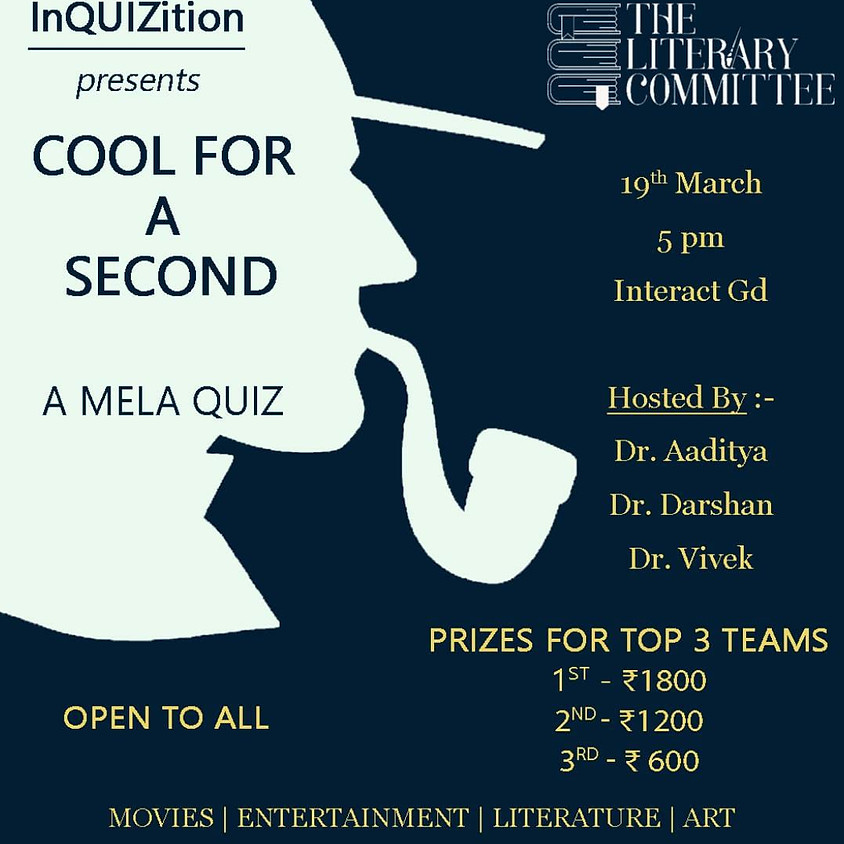 Cool For A Second By InQUIZition, KMC Manipal