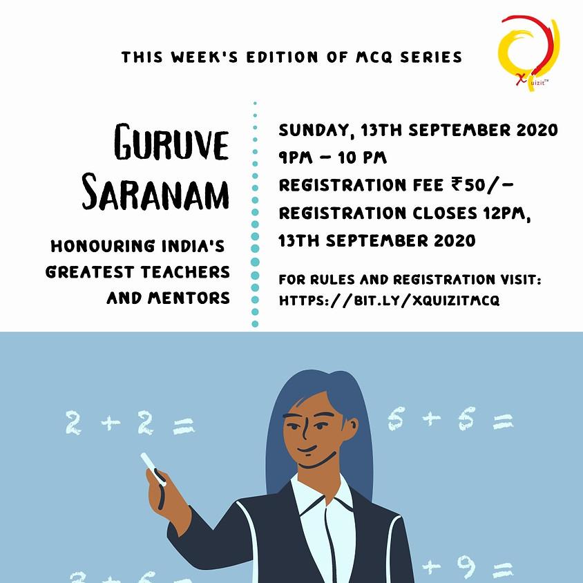 Guruve Saranam | MCQ by Xquizit