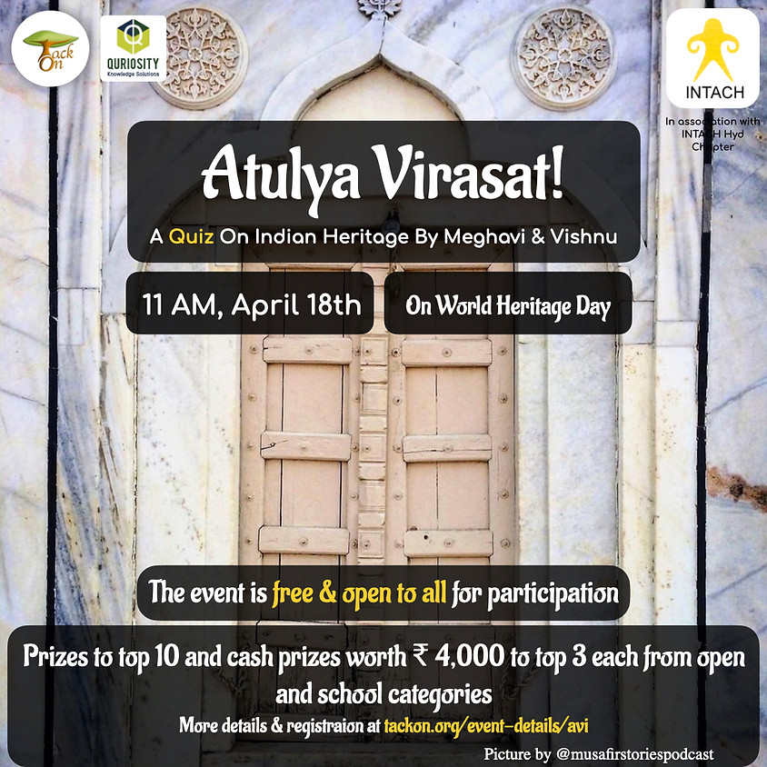 Atulya Virasat!   A Quiz On Indian Heritage   INTACH