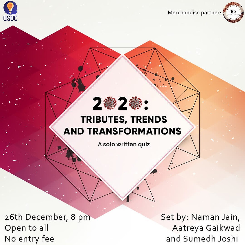 2020: Tributes, Trends and Transformations