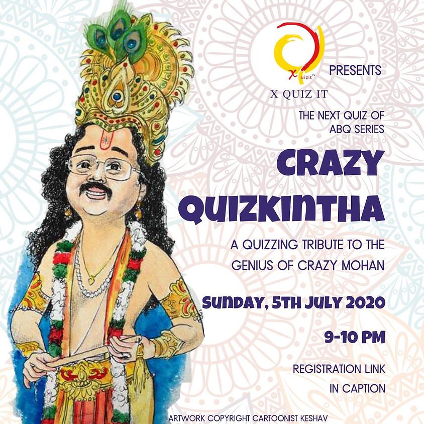 Crazy Quizkintha! | By XQuizIt