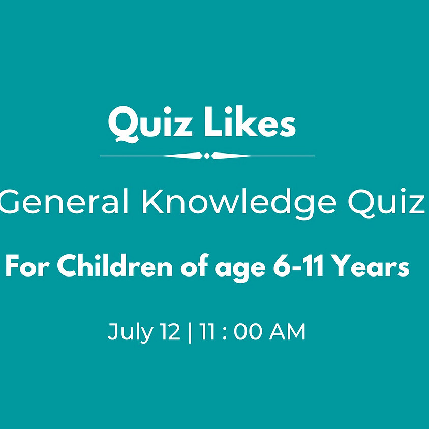 GK Quiz for Ages 6 - 11 | By Quiz Likes