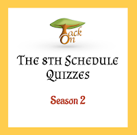 8th Schedule Quizzes | Season 2