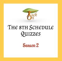 8th Schedule Quizzes | Season 2