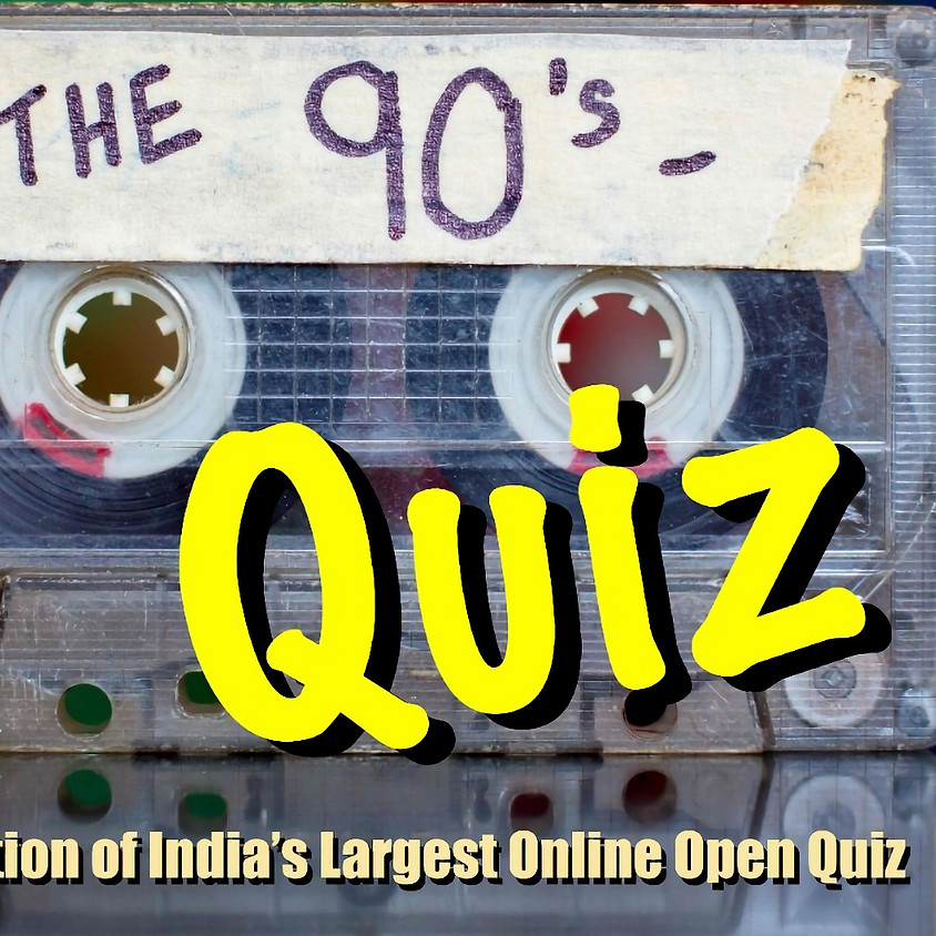 Back To The 90's Quiz   By India Wants To Know Quiz