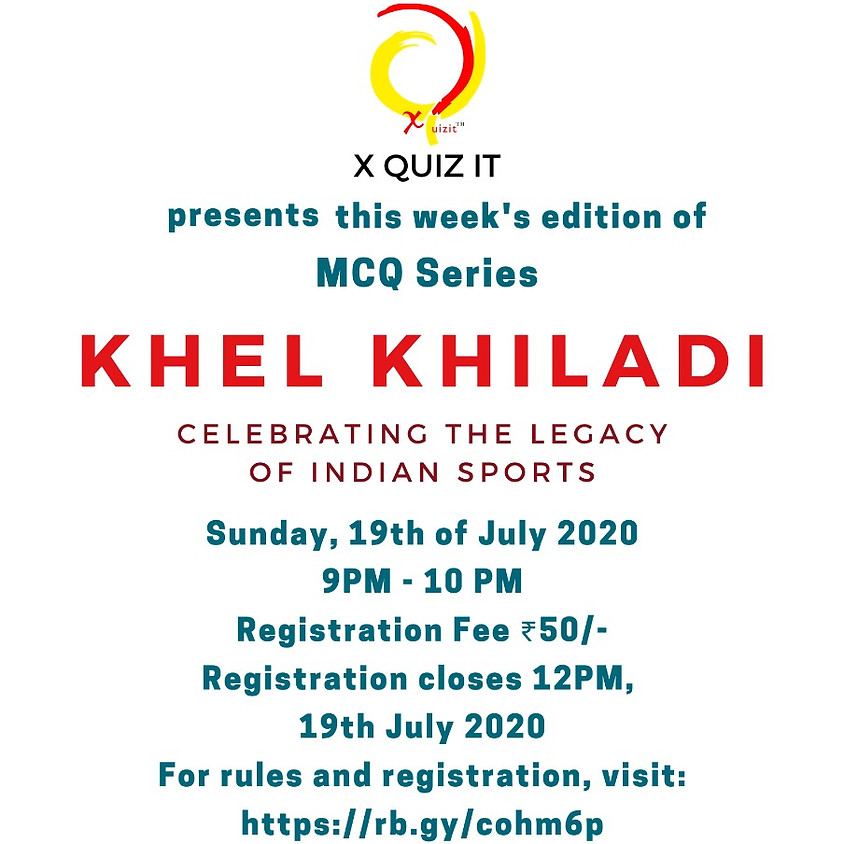 Khel Khiladi by X Quiz It