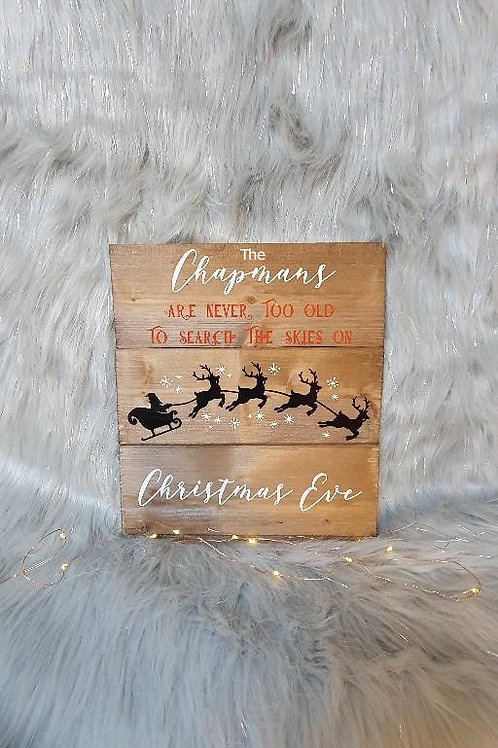 Family Christmas Eve Personalised Santa Rustic Wooden Sign