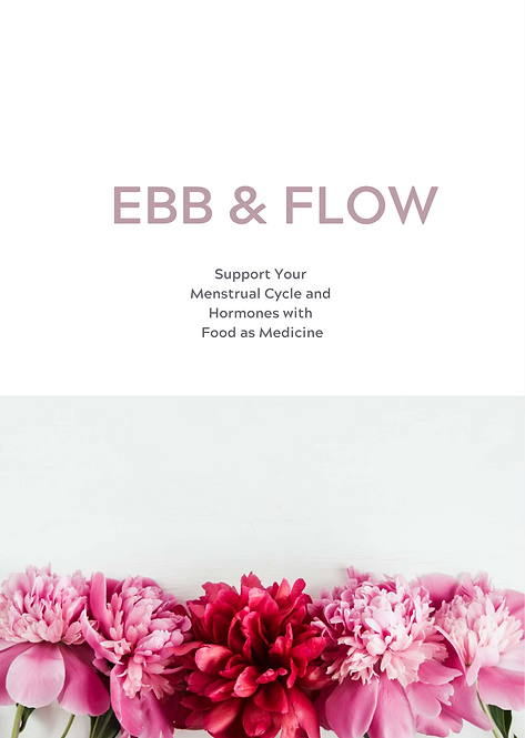 Ebb & Flow ebook - Supporting hormones and menstrual cycle with food