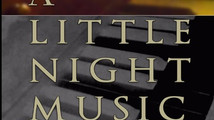 A LITTLE NIGHT MUSIC: Getting a life of its own