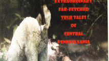 """LOCAL GHOST STORIES - Book Review of """"The Headless Dog and Other Extraordinary Far-Fetched True"""