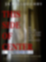"THIS SIDE OF CENTER-ENCORE-A short story anthology by J.A.Willoughby at jawilloughby.com ""The last page is never the end of the story."""
