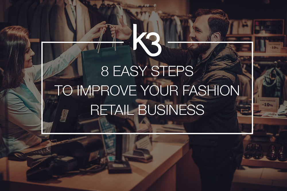 8 easy steps improve fashion retail business