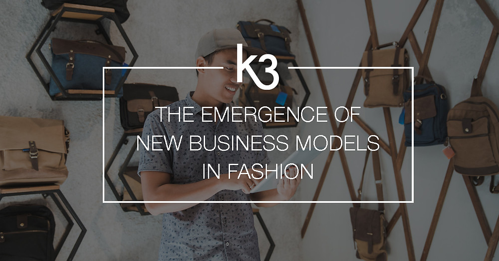 emergence of new business models in fashion