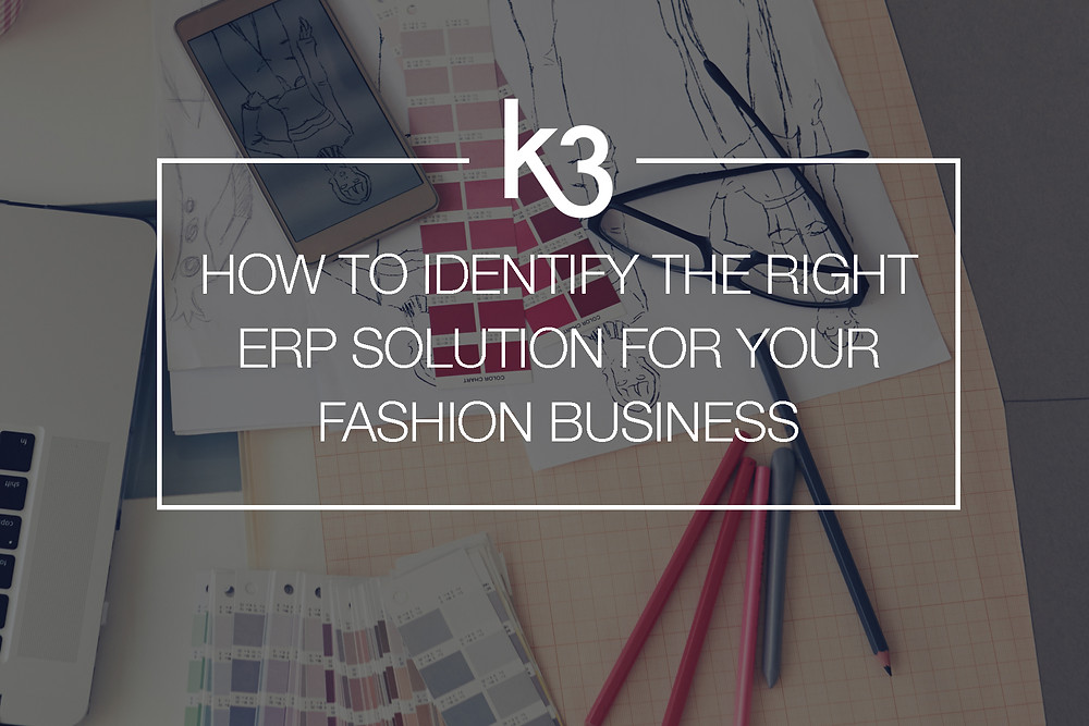 how to identify right ERP solution for your fashion business