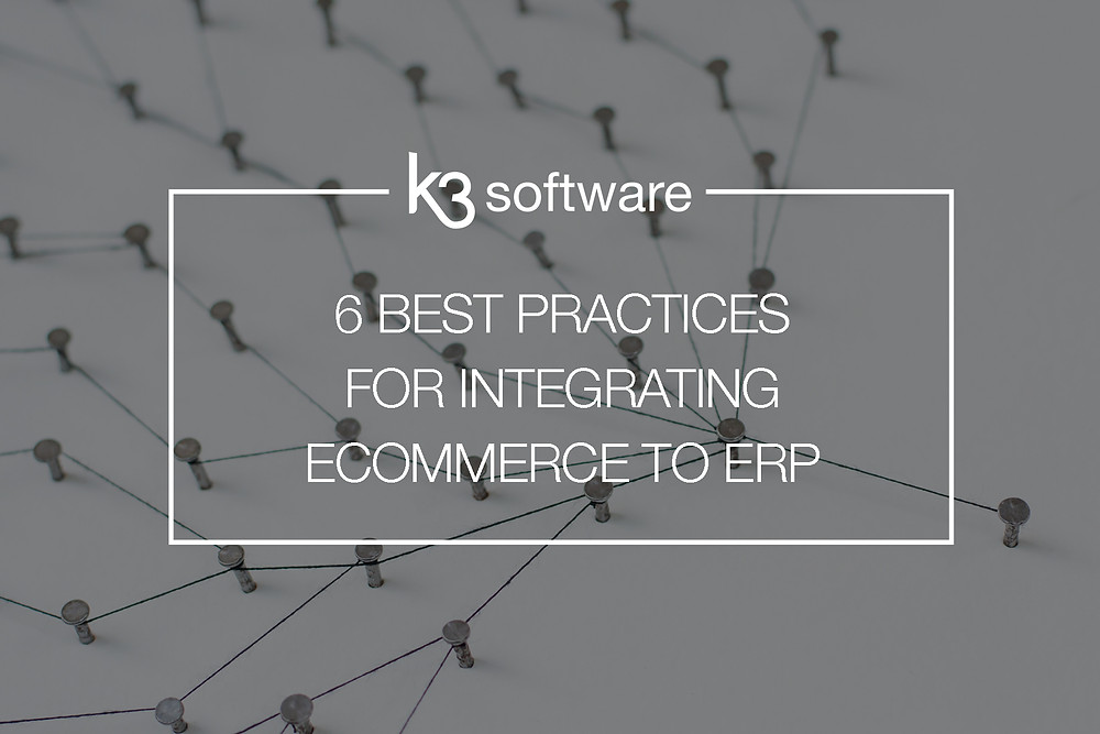 6 best practices for integratin ecommerce to erp