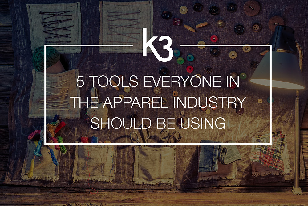 5 tools everyone in apparel industry should be using