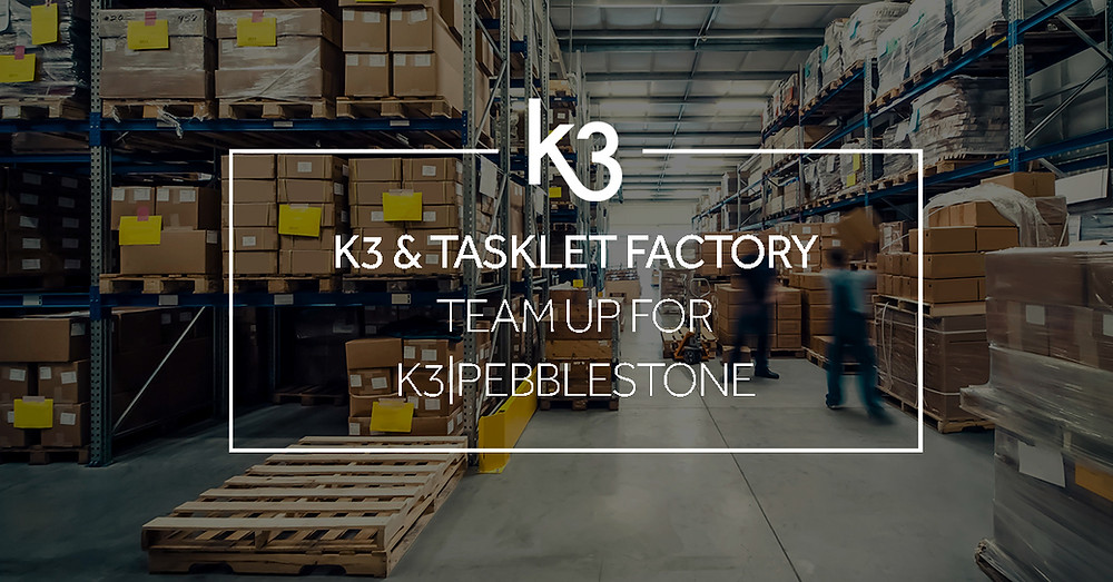 K3 Business Technologies and Tasklet Factory for K3 pebblestone