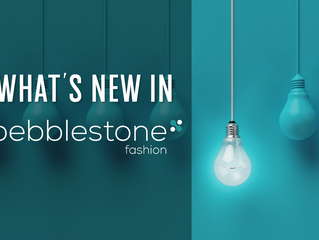 What's New in pebblestone|fashion 2018?