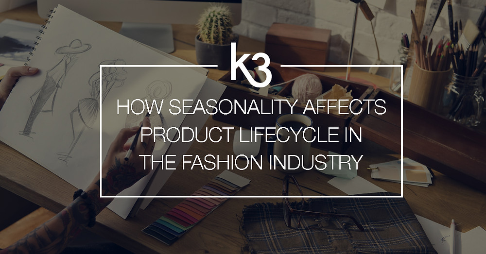 how seasonality affects product lifecycle in fashion industry