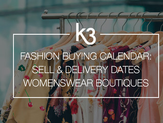Fashion Buying Calendar: Sell and Delivery Dates for Womenswear Boutiques