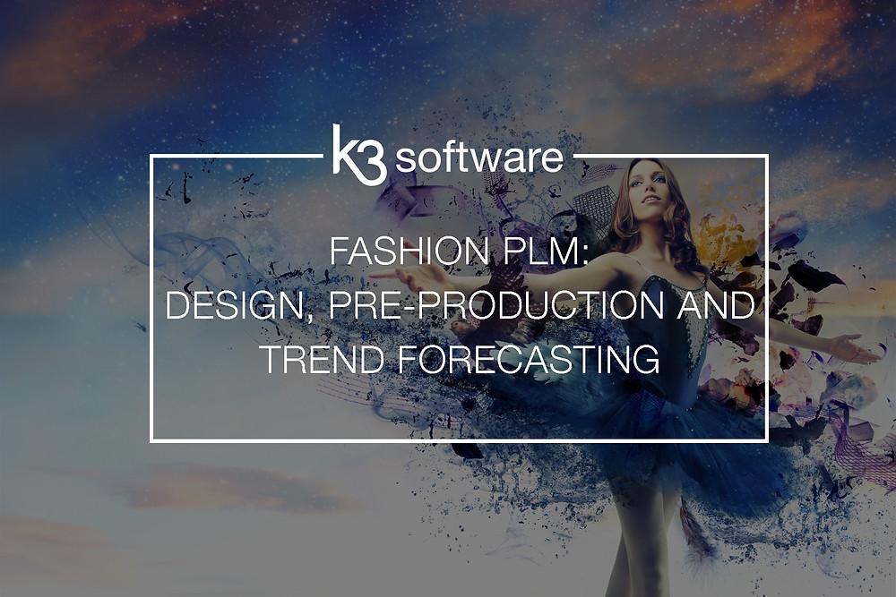 fashion design and pre-production