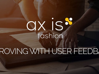 ax|is fashion 8.0: Improving with user feedback