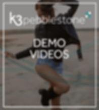 K3 pebblestone Demo Videos.jpg