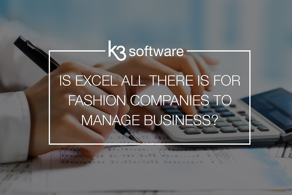 fashion companies use excel to manage business