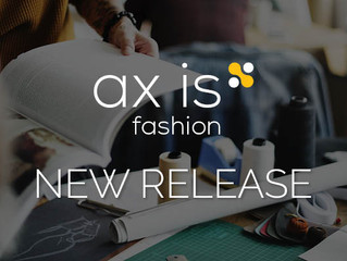 Discover what's new in ax|is fashion 8.0
