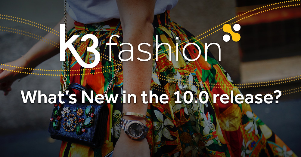 K3|fashion apparel ERP release