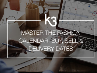 How to master the fashion calendar: Buy, Sell and Delivery dates.