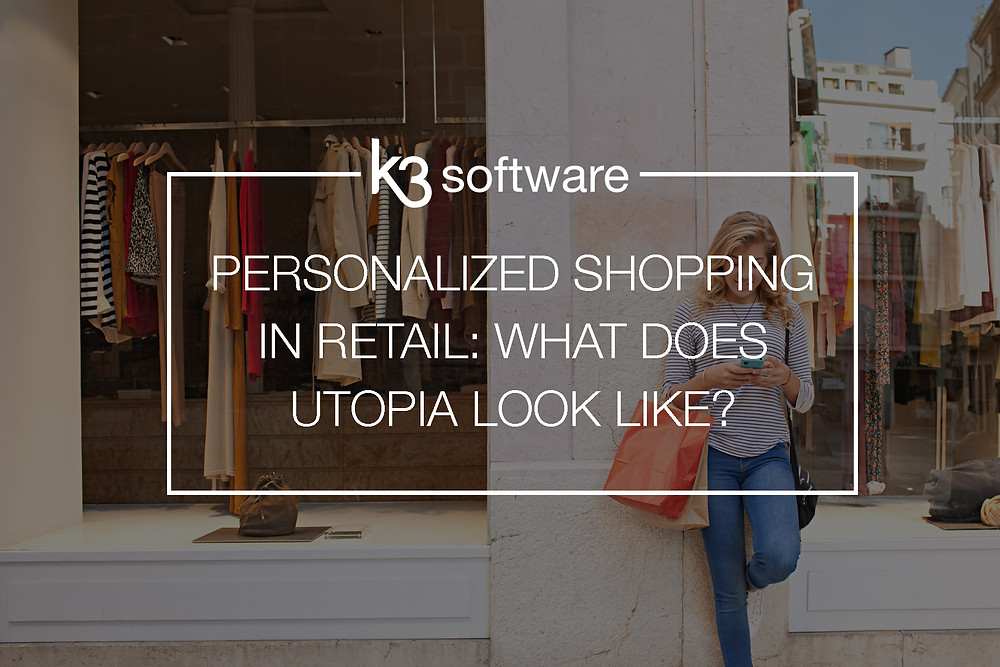 personalized shopping what does utopia look like?