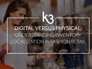 Digital Versus Physical: Understanding Inventory Localization in Fashion Retail