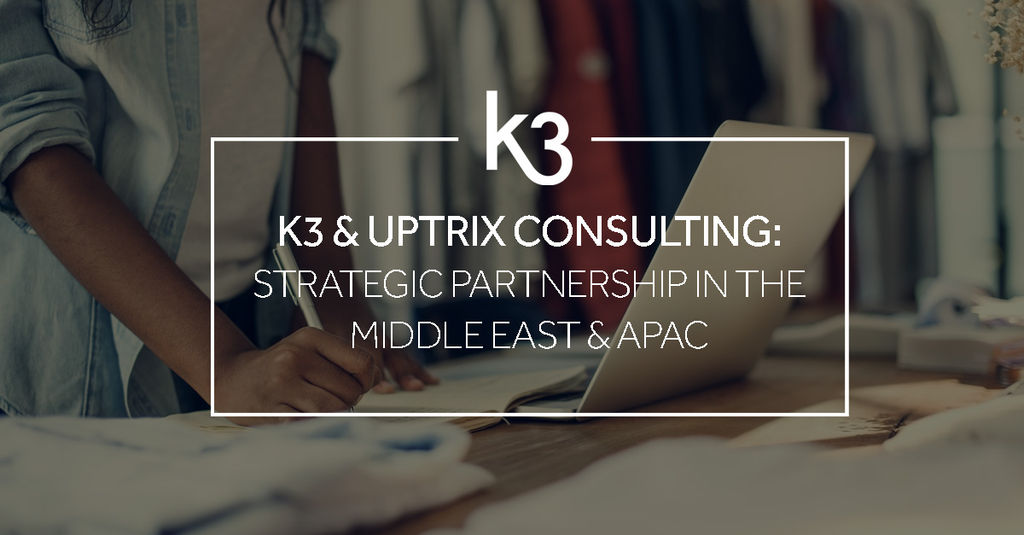 K3 And Uptrix Announce Strategic Partnership For The Fashion Industry In The Middle East And Apac