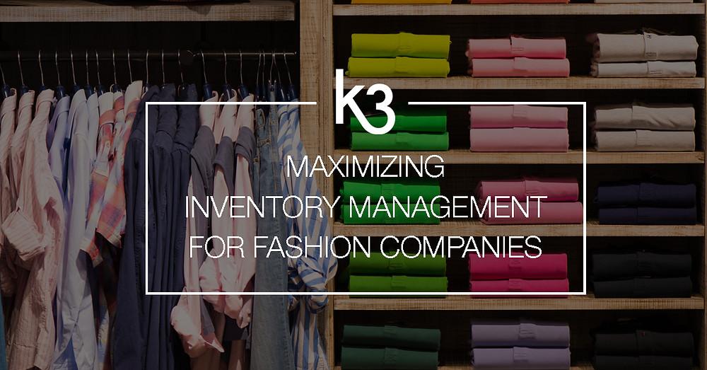maximizing inventory management fashion companies