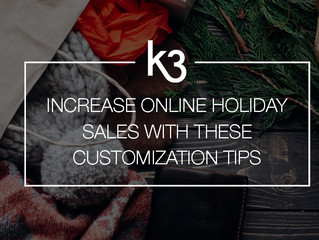 Increase Online Holiday Sales With These Customization Tips