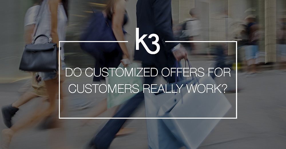 do customized offers for customers really work