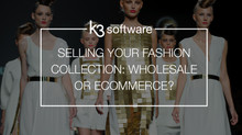 Selling Your Fashion Collection: Is Wholesale or e-Commerce Right for Your Business?