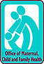 WVDHHR/Office of Family, Maternal and Child Health