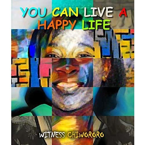 You Can Live A Happy Life
