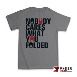 Nobody Cares What You Folded