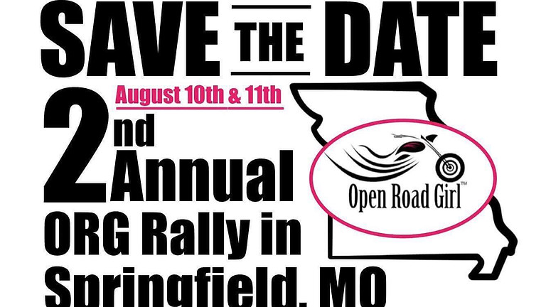 2nd Annual Open Road Girl RALLY Springfield, MO
