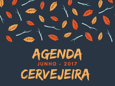 Agenda Cervejeira - Junho 2017