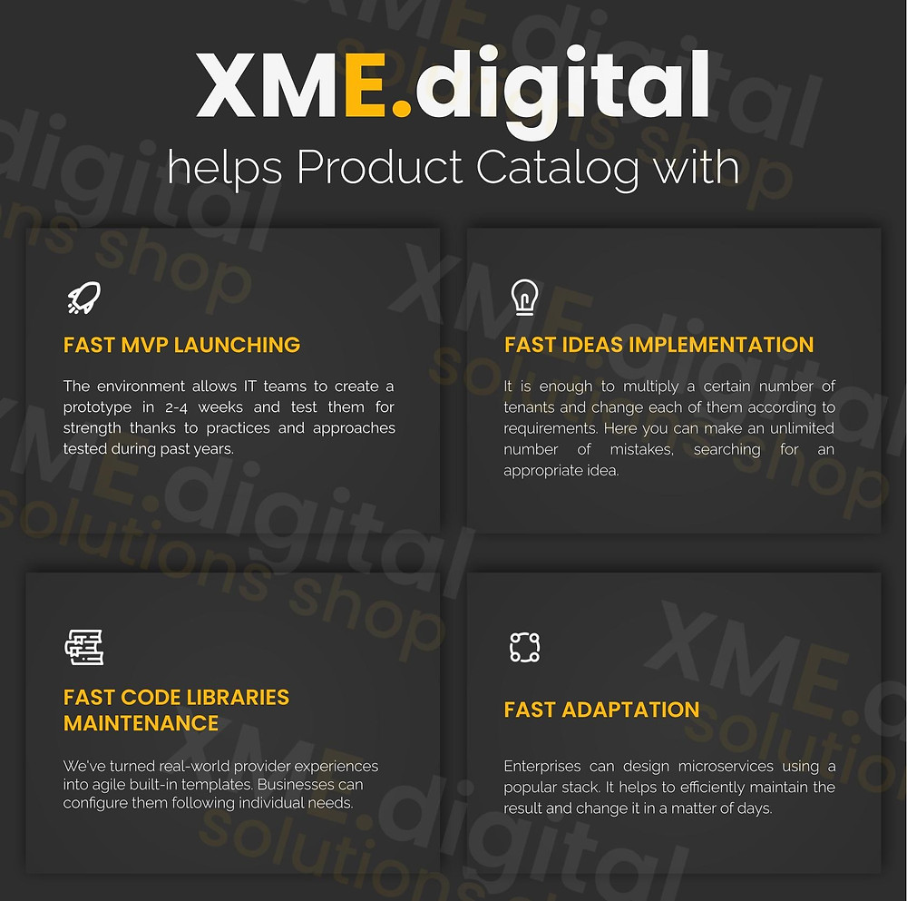 Core benefits XME.digital propose for Product Catalog development